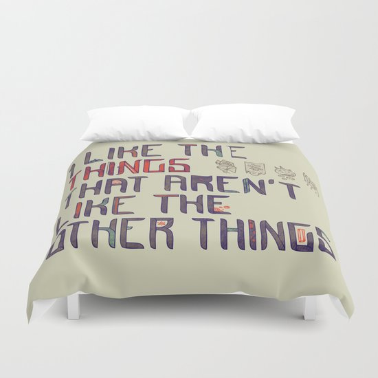 The Things I Like Duvet Cover