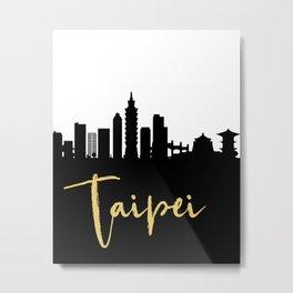 TAIPEI TAIWAN DESIGNER SILHOUETTE SKYLINE ART Metal Print