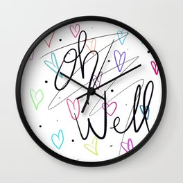 Oh well hearts Wall Clock