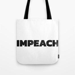 Impeach Trump Shirt, Anti Trump Tote Bag