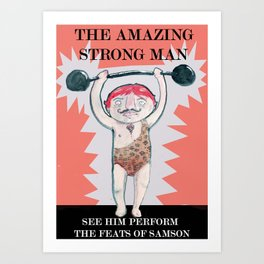 THE STRONG MAN Art Print