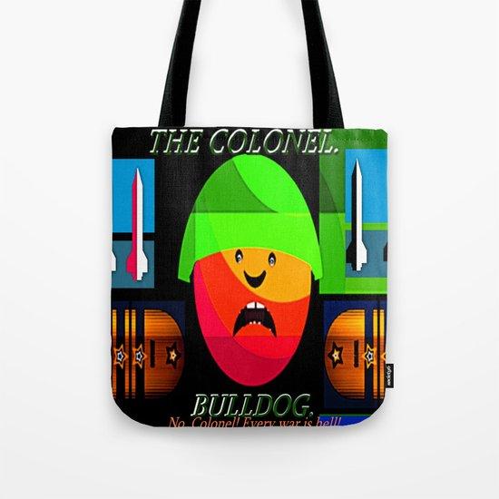 """Colonel """"Bulldog""""! Tote Bag"""