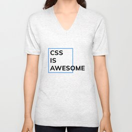 CSS IS AWESOME (Blue & Black) Unisex V-Neck
