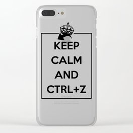 Keep Calm and Ctrl+Z Clear iPhone Case