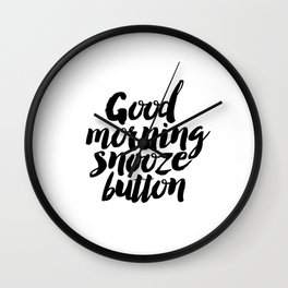 """PRINTABLE Art """"Good Morning Snooze Button"""" Good Morning But First Coffee Wall Clock"""