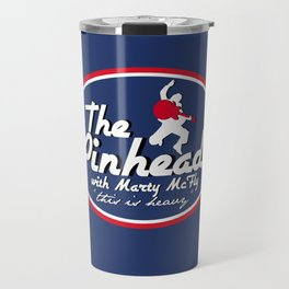 The Pinheads with Marty McFly Travel Mug