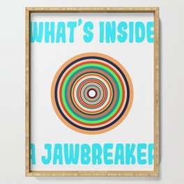 """A Nice Inside Theme Tee For You Who Loves Being Inside Saying """"What's Inside A Jawbreaker"""" T-shirt Serving Tray"""