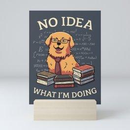 No Idea What Im Doing // Golden Retriever, Smart Doggo, Scientist Mini Art Print