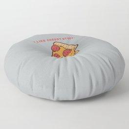 I like cheesy stuff - Cheesy  Pizza Slice Floor Pillow