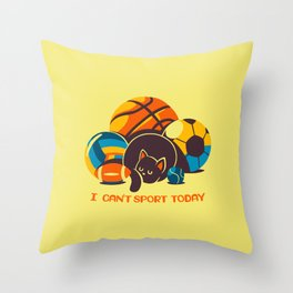 I Can't Sports Today Throw Pillow