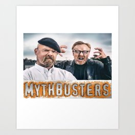 Mythbusters Art Print