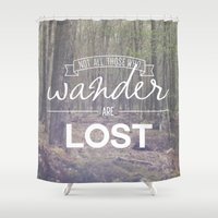 not all who wander Shower Curtains featuring Wander by Canoe Point Designs