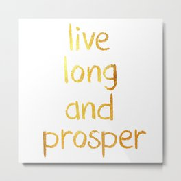 Live long and prosper Metal Print