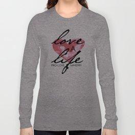 Love a Life Long Sleeve T-shirt