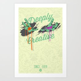 Deeply Creative Art Print