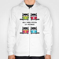 All You Need Is Meow Hoody