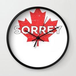 Sorry Sorrey Canada Canadian Maple Leaf funny Wall Clock