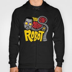 You Can't Offend a Robot Hoody