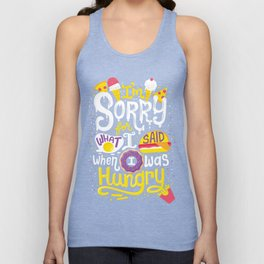 I was hungry Unisex Tank Top