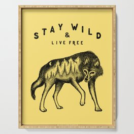 STAY WILD & LIVE FREE Serving Tray
