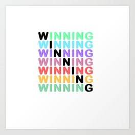 WINNING - Color Expression Art Print