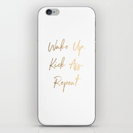 Wake up. Kick Ass. Repeat iPhone Skin