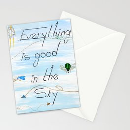 Everything is Good In the Sky Stationery Cards
