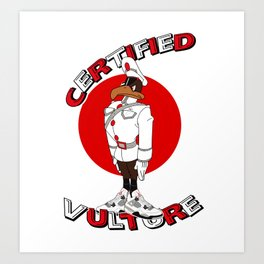 Certified Von Vulture Art Print