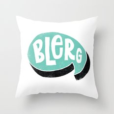 BLERG Throw Pillow