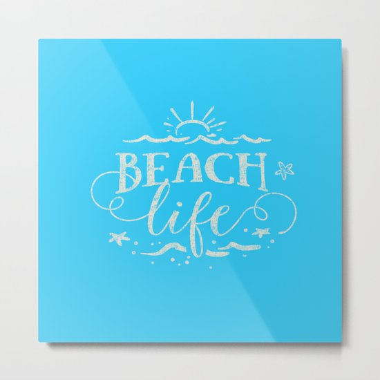 BEACH life - white Typography on Aqua for your summer - Mix & Match Metal Print