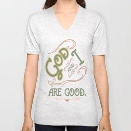 God and I are good. Light Green Unisex V-Neck