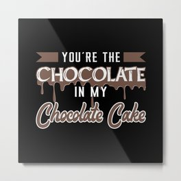 Chocolate Cake Day Cocoa Candy Sweet Gift Idea Metal Print