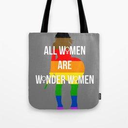 All Women Are Wonder Women Tote Bag