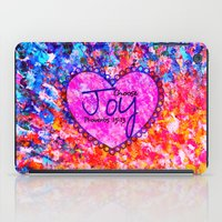 scripture iPad Cases featuring CHOOSE JOY Christian Art Abstract Painting Typography Happy Colorful Splash Heart Proverbs Scripture by The Faithful Canvas