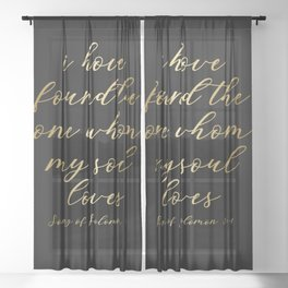Love Quote T-Shirt, I Have Found The One Whom My Soul Loves Sheer Curtain