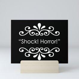 Shock! Horror! Mini Art Print