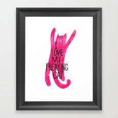 I love my freaking cat - magenta Framed Art Print