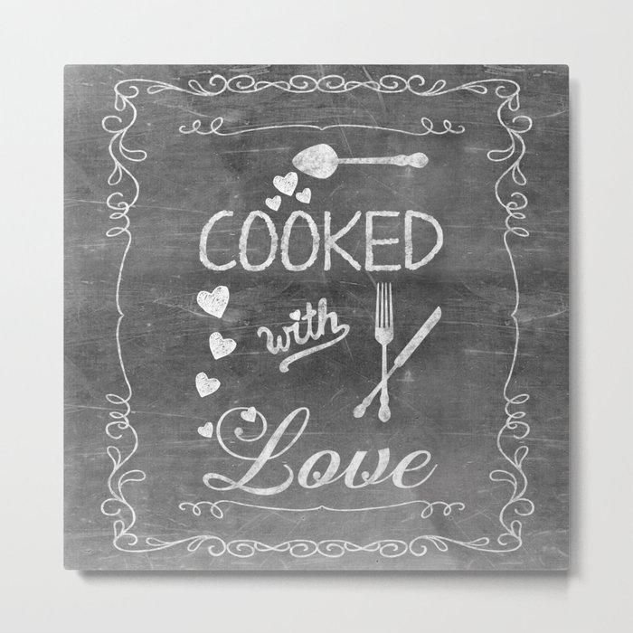 Cooked with Love Retro Chalkboard Sign Metal Print