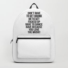 A rave quote! Backpack