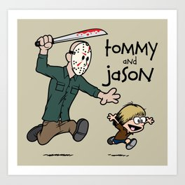 Tommy and Jason Art Print