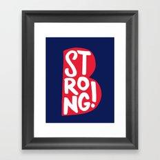 B Strong Boston! Framed Art Print
