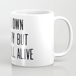 READS HIS OWN OBITUARY BUT IS STILL ALIVE Coffee Mug