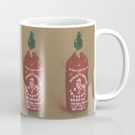 Sriracha Sauce - These are the things I use to define myself Coffee Mug