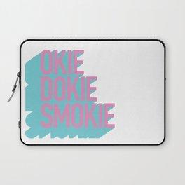 Okie Dokie Smokie Design Laptop Sleeve