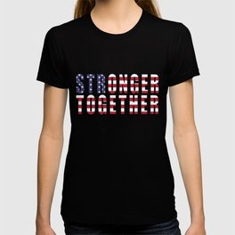 Stronger Together, Campaign Slogan T-shirt