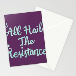 All Hai THe Resistance Stationery Cards