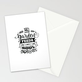 My Garden feeds my soul - Funny hand drawn quotes illustration. Funny humor. Life sayings. Stationery Cards