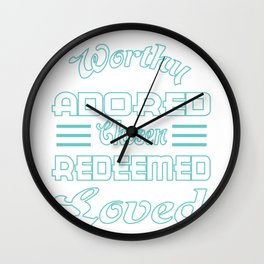 "Great Tee typography design saying ""Chosen"" and showing your the chosen one! Chosen, Redeemed, Loved Wall Clock"