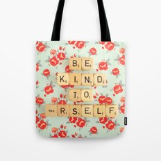 Be Kind To Yourself Tote Bag