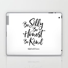ralph waldo emerson,be silly be honest be kind,nursery decor,quote prints,wall art,quote printable Laptop & iPad Skin